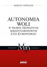 Autonomia woli w prawie prywatnym międzynarodowym -43445