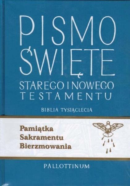 Biblia Tysiąclecia - ST i NT (bierzmowanie)