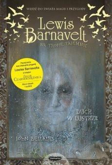 Lewis Barnavelt na tropie tajemnic. Duch w lustrze