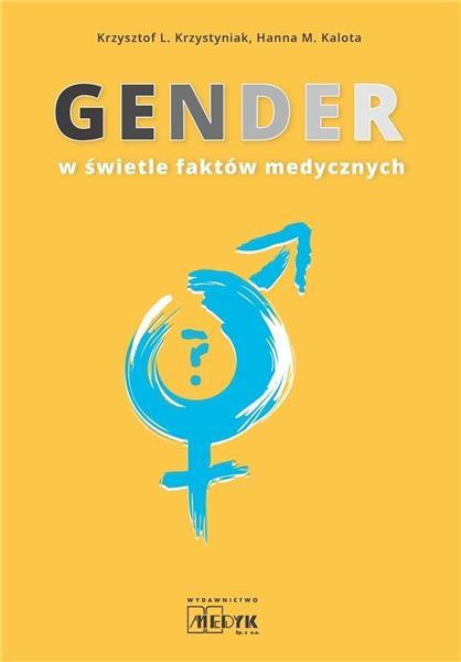 Gender w świetle faktów medycznych