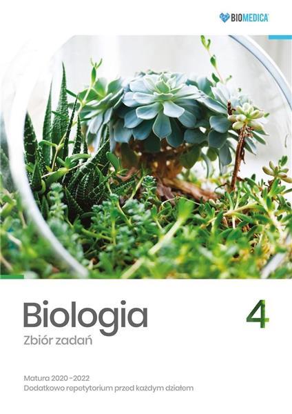 Biologia. Zbiór zadań. Matura 2020-2022 T.4