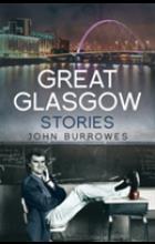 GREAT GLASGOW STORIES