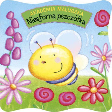 Akademia maluszka. Niesforna pszczółka