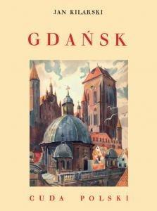 Gdańsk. Cuda Polski