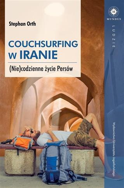 Couchsurfing w Iranie. (Nie) codzienne