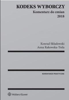 Kodeks wyborczy. Komentarz do zmian 2018