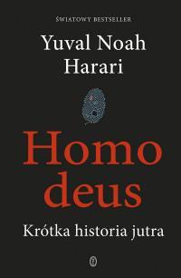 HOMO DEUS KRÓTKA HISTORIA JUTRA  outlet