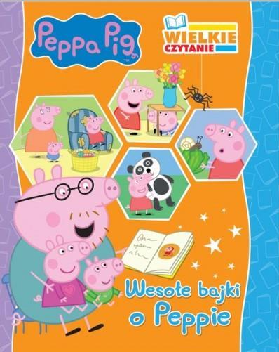 Peppa Pig. Wielkie czytanie. Wesołe bajki o Peppie