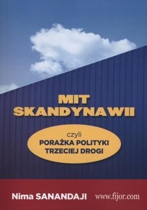 Mit Skandynawii, czyli porażka polit. trzeciej...