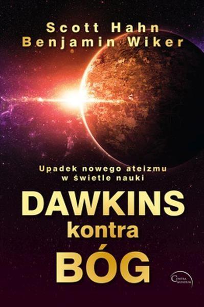 Dawkins kontra Bóg. Upadek nowego ateizmu w...