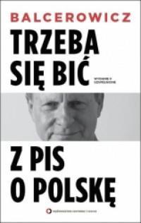 Trzeba się bić z PIS o Polskę. outlet