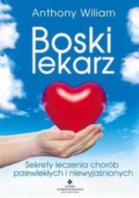 BOSKI LEKARZ SEKRETY LECZENIA CHORÓB PRZEWLEoutlet