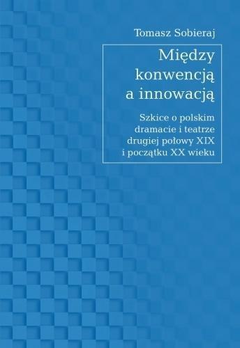 Między konwencją a innowacją