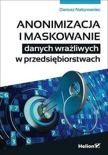Anonimizacja i maskowanie danych wrażliwych...
