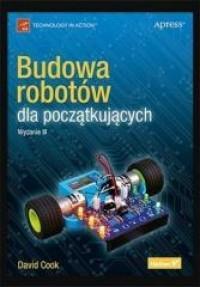 BUDOWA ROBOTÓW DLA POCZĄTKUJĄCYCH WYD. 3 outlet