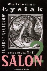 ALFABET SZULERÓW CZĘŚĆ 2 M-Z SALON 2  outlet