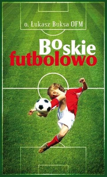 Boskie Futbolowo