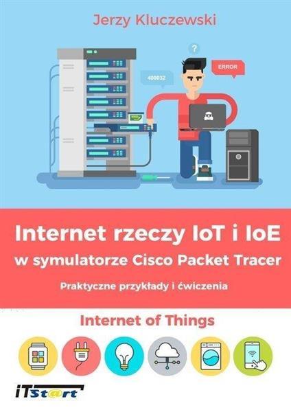 Internet rzeczy IoT i IoE w symulatorze Cisco...