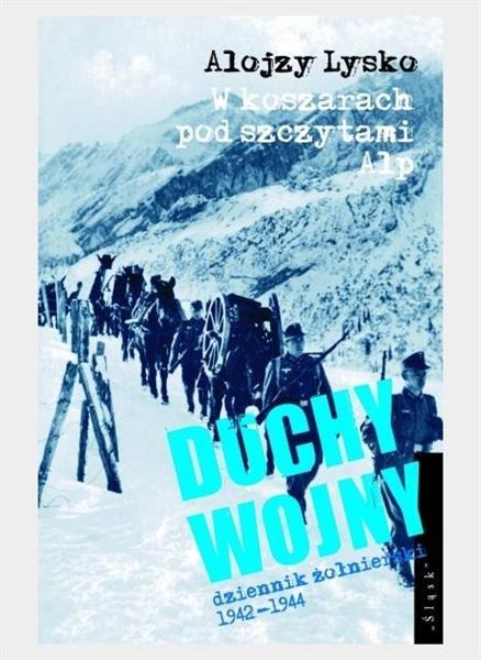 Duchy wojny T.1 W koszarach pod szczytami Alp