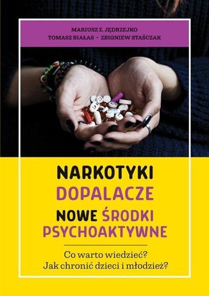 Narkotyki, dopalacze. Nowe środki psychoaktywne