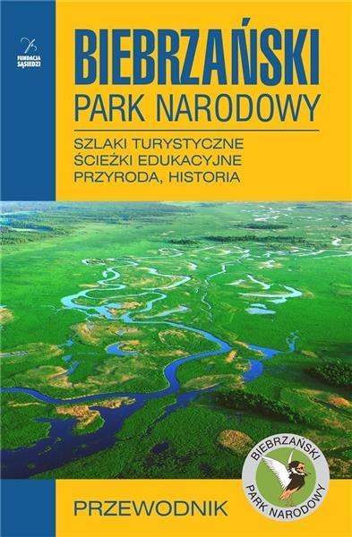 Biebrzański Park Narodowy. Przewodnik