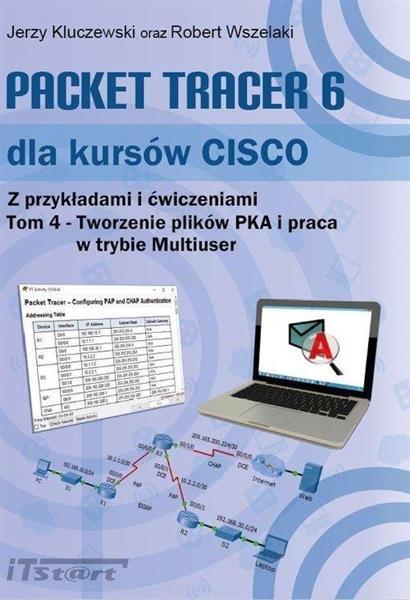 Packet Tracer 6 dla kursów CISCO T.4