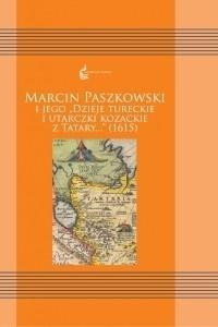 Marcin Paszkowski i jego