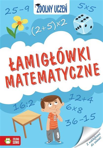 Zdolny uczeń. Łamigłówki matematyczne