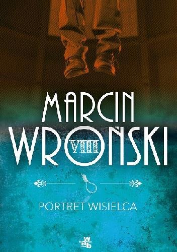 Portret wisielca M.Wroński br WAB outlet