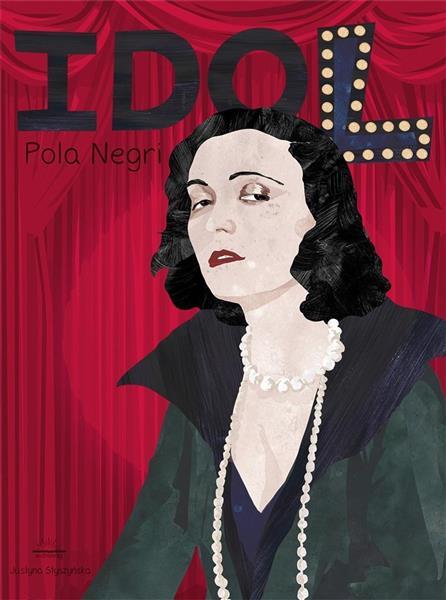 Idol. Pola Negri