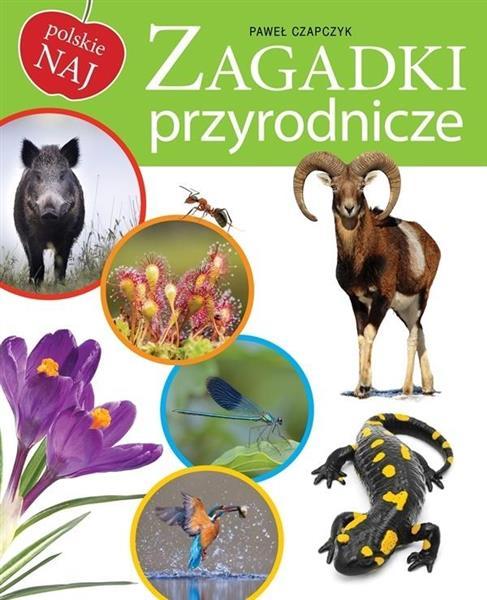 Polskie NAJ. Zagadki przyrodnicze
