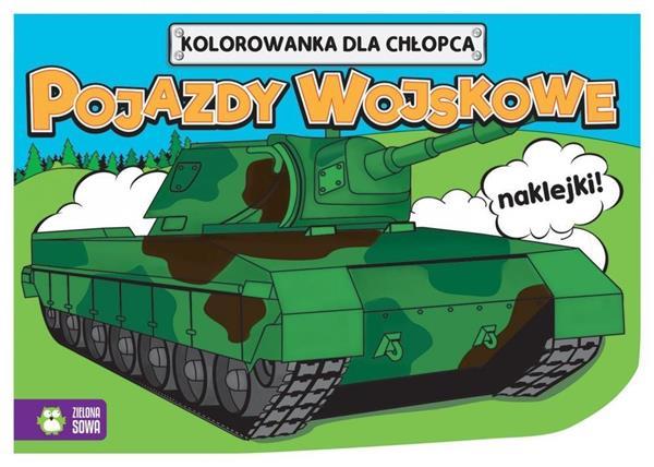 Kolorowanki dla chłopców. Pojazdy wojskowe NOWE