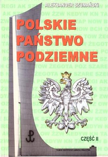 Polskie państwo podziemne cz.2