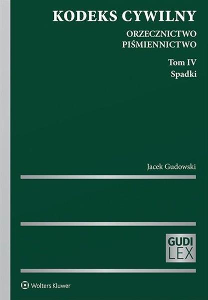 Kodeks cywilny. Orzecznictwo. Piśmiennictwo T.4