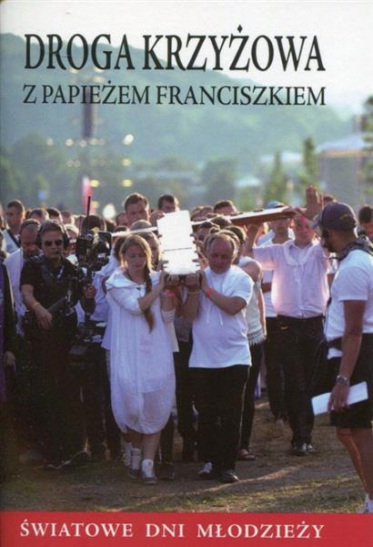 Droga Krzyżowa z papieżem Franciszkiem. ŚDM