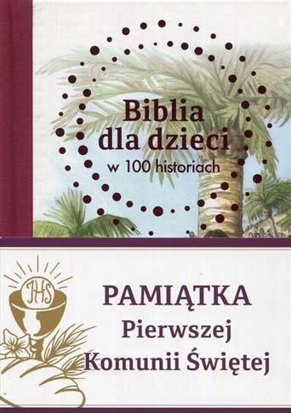 Biblia dla dzieci w 100 historiach (komunia)