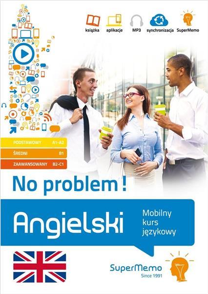 Angielski. No problem! Mobilny kurs językowy A1-C1