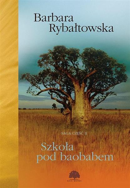 Szkoła pod Baobabem. Saga Część 2  OUTLET