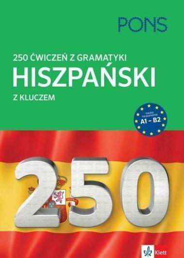 250 ćwiczeń z hiszpańskiego. Gramatyka w.2 PONS
