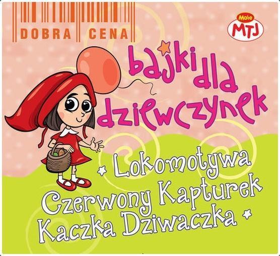 Bajki dla dziewczynek- Lokomotywa... (3 CD)