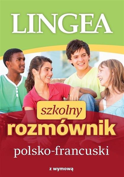 Szkolny rozmównik polsko-francuski w.2019