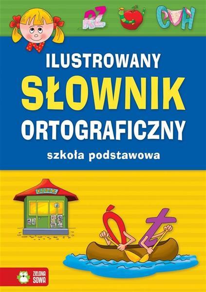 ILUSTROWANY SŁOWNIK ORTOGRAFICZNY     OUTLET-10357