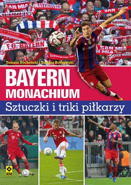Bayern Monachium. Sztuczki i triki piłkarzy-34283
