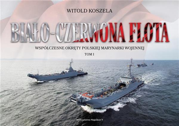 Biało-czerwona flota. Współczesne okręty... T.1-332871