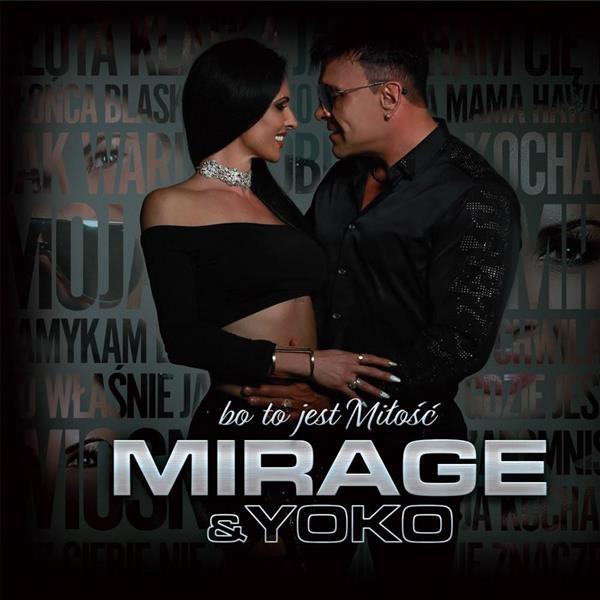 Mirage & Yoko - Bo to jest miłość CD