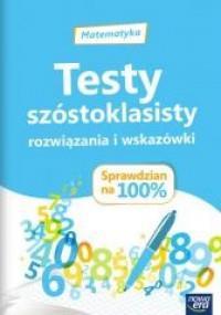 MATEMATYKA TESTY SZÓSTOKLASISTY ROZWIĄZANIA outlet
