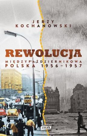 REWOLUCJA MIĘDZYPAŹDZIERNIKOWA POLSKA 1956-1957out