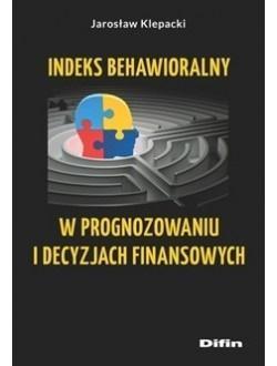Indeks behawioralny w prognozowaniu i decyzjach...