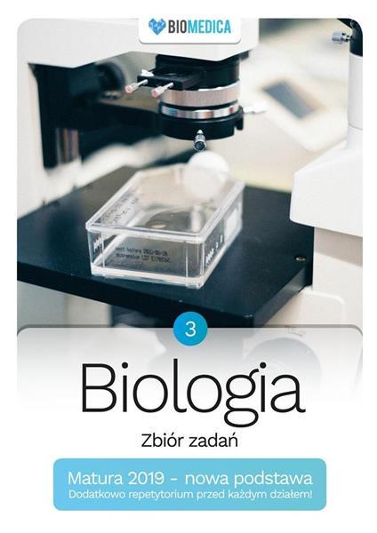 Biologia. Zbiór zadań. Matura 2019 T.3
