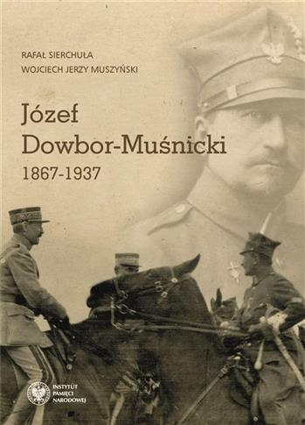 Józef Dowbor-Muśnicki 18671937